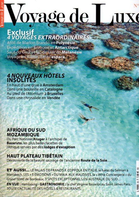 Voyage de Luxe Mars/Avril 2014