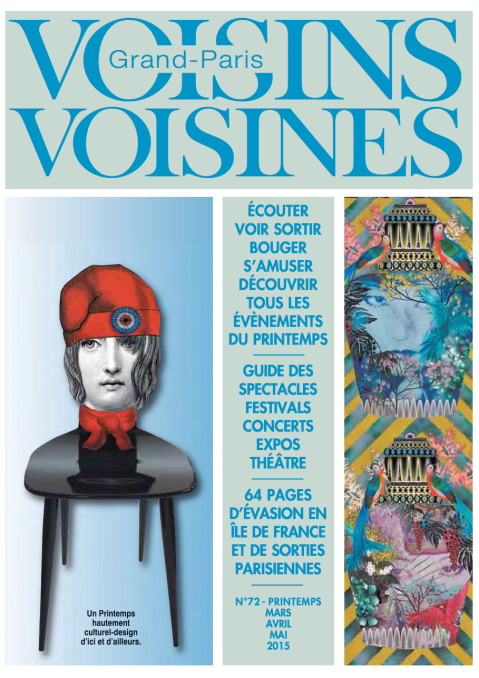 Grand Paris - Voisins Voisines, Printemps 2015